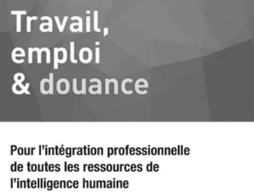 """""""TRAVAIL, EMPLOI & DOUANCE"""" : un ouvrage de référence"""